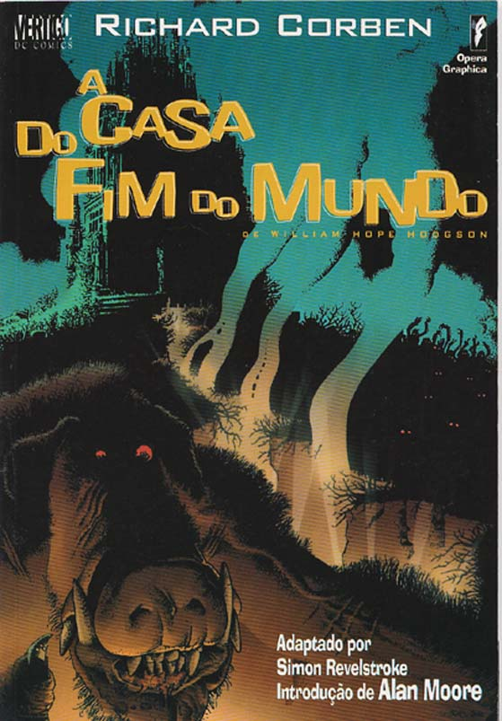 A CASA DO FIM DO MUNDO - RICHARD CORBEN