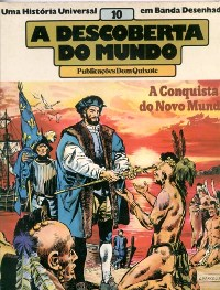 A DESCOBERTA DO MUNDO nº10 - A CONQUISTA DO NOVO MUNDO