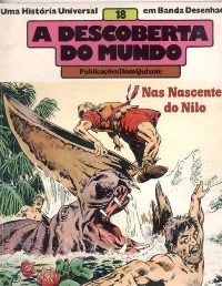 A DESCOBERTA DO MUNDO nº18 - NAS NASCENTES DO NILO