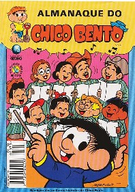 ALMANAQUE DO CHICO BENTO nº30 - EDITORA GLOBO