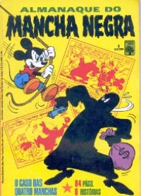 ALMANAQUE DO MANCHA NEGRA nº01 - EDITORA ABRIL