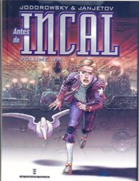 ANTES DO INCAL - VOL. 01 - ED. DEVIR