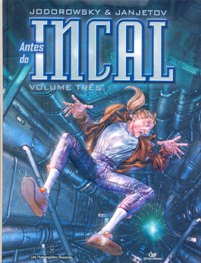ANTES DO INCAL - VOL. 03 - ED. DEVIR