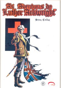 AS AVENTURAS DE LUTHER ARKWRIGHT VOL 01 - ED. VIA LETTERA