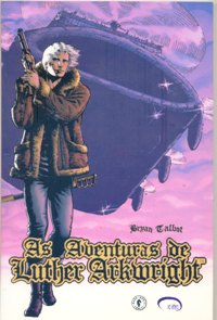 AS AVENTURAS DE LUTHER ARKWRIGHT VOL 02 - ED. VIA LETTERA