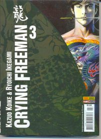 CRYING FREEMAN nº03 - EDITORA PANINI