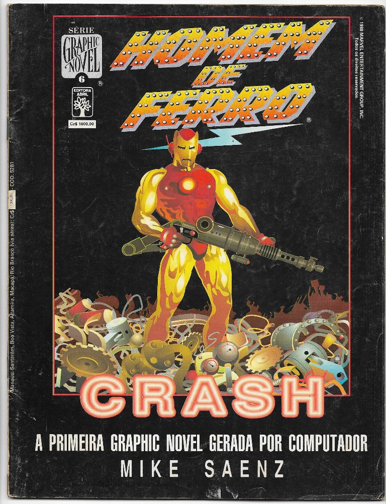 GRAPHIC NOVEL nº06 - HOMEM DE FERRO CRASH - ED. ABRIL