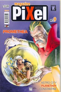MAGAZINE MEDIA PIXEL n°09 - PROMETHEA - ED. PIXEL