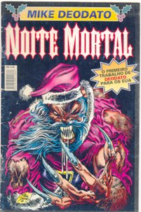 NOITE MORTAL DE MIKE DEODATO - ED. COMIX CLUB