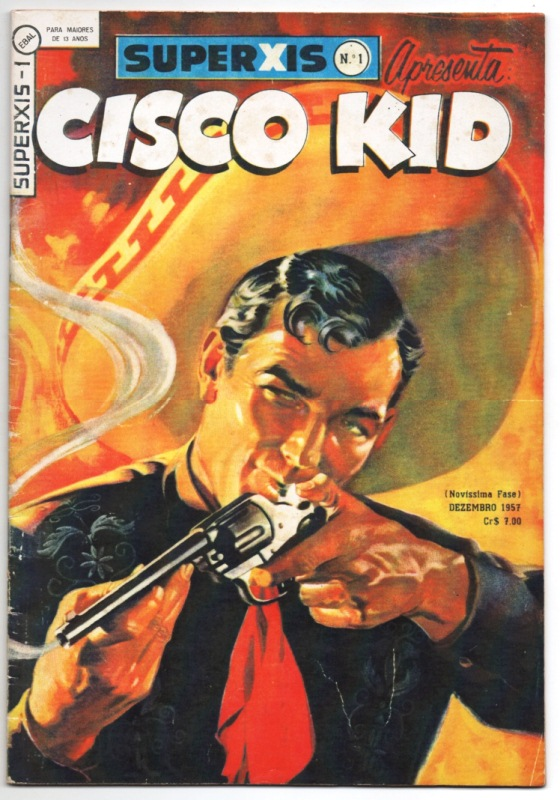 SUPERXIS 4ª SÉRIE n°01 - CISCO KID - 1957 - ED.EBAL - REPRINT