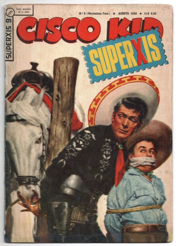 SUPERXIS 4ª SÉRIE n°09 - CISCO KID - 1958 - ED.EBAL