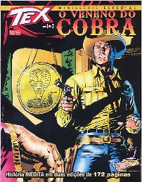 TEX - O VENENO DO COBRA - PARTE 1 - EDITORA MYTHOS