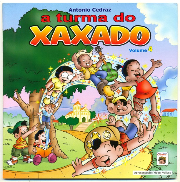 A TURMA DO XAXADO VOLUME 04 - ED. E ESTÚDIO CEDRAZ