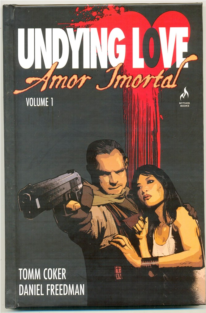 UNDYING LOVE VOL. 01 - AMOR IMORTAL - ED. MYTHOS