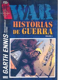 WAR VOL. 4 - HISTÓRIAS DE GUERRA - GARTH ENNIS