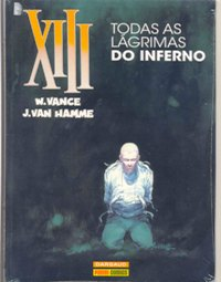 XIII nº02 - TODAS AS LÁGRIMAS DO INFERNO - EDITORA PANINI